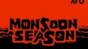 Monsoon Season (Thieriot Productions and All For One)