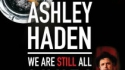We Are Still All C*nts (Ashley Haden)