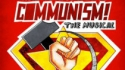 Communism: The Musical! (Lancaster Offshoots)