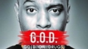 Dane Baptiste: G.O.D (Gold. Oil. Drugs) (Bound and Gagged Comedy in association with UTC Artist Management)