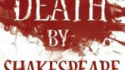 Death By Shakespeare (HurlyBurly)