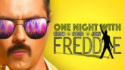 Freddie: One Night With Freddie (Outbreak Productions)