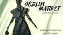 Christina Rossetti's Goblin Market (JJewell Productions)