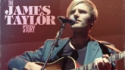 The James Taylor Story (Night Owl Productions)
