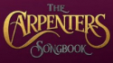 The Carpenters Songbook (Night Owl Shows)