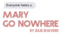 Mary Go Nowhere (Black Rocking Chair Productions)
