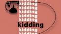 Kidding (Sounds Like Thunder Theatre)