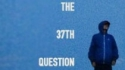 Rory O'Keeffe: The 37th Question (Rory O'Keeffe / PBH's Free Fringe)
