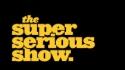 The Super Serious Show: Quick Quiz
