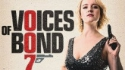 007 Voices Of Bond (Night Owl Shows)