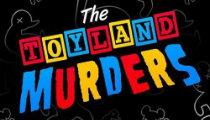 The Toyland Murders Ed2016