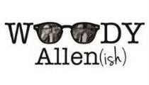 Woody Allen(ish) Ed2016